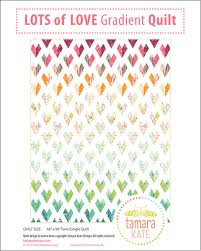 lots of love gradient quilt pattern